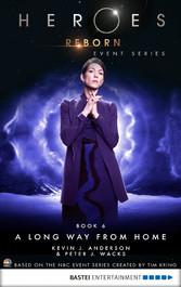 Heroes Reborn - Book 6 - A Long Way from Home. Event Series