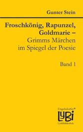 Froschkönig, Rapunzel, Goldmarie - Grimms Märch...