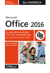 Microsoft Office 2016 - Das Handbuch - Für alle...