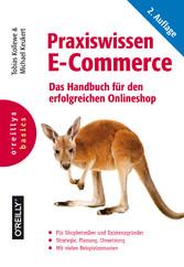 Praxiswissen E-Commerce - Das Handbuch für den ...