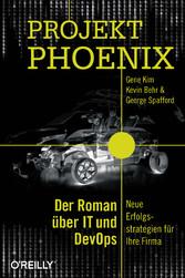 Projekt Phoenix - Der Roman über IT und DevOps ...