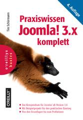 Praxiswissen Joomla! 3.x komplett - Das Kompend...