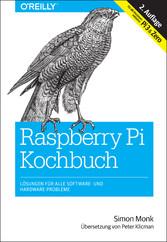 Raspberry-Pi-Kochbuch - Lösungen für alle Softw...