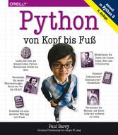 Python von Kopf bis Fuß - Aktuell zu Python 3