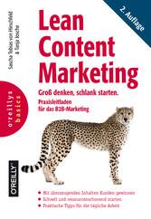 Lean Content Marketing - Groß denken, schlank s...