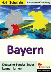 Bayern - Deutsche Bundesländer kennen lernen