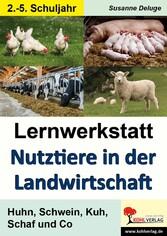 Lernwerkstatt Nutztiere in der Landwirtschaft -...