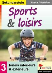 Sports & loisirs / Sekundarstufe - Band 3: lois...