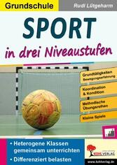 Sport ... in drei Niveaustufen / Grundschule - ...
