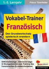 Vokabel-Trainer Französisch - Den Grundwortscha...