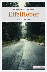 Eifelfieber - Eifel Krimi
