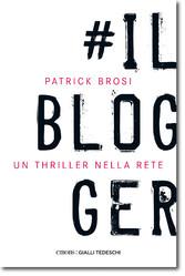 Il Blogger - Un thriller nella rete