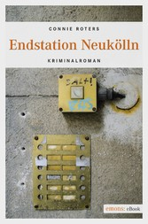 Endstation Neukölln - Kriminalroman