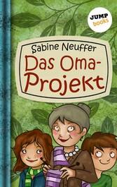 Neles Welt - Band 2: Das Oma-Projekt