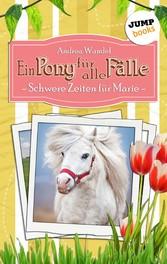 Ein Pony für alle Fälle - Achter Roman: Schwere...