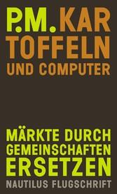 Kartoffeln und Computer - Märkte durch Gemeinsc...