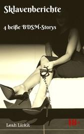 Sklavenberichte - 4 heiße BDSM-Storys