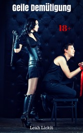 Geile Demütigung - BDSM Story