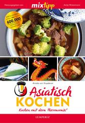 MIXtipp Asiatisch kochen - Kochen mit dem Therm...