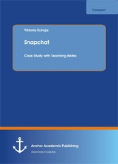 Snapchat - Case Study with Teaching Notes