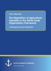 The Regulation of Agricultural Subsidies in the...