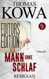 Remexan: Editors Editon (Thriller, Kriminalthriller)
