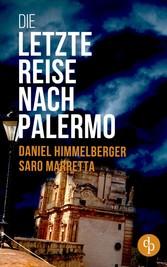 Die letzte Reise nach Palermo (Krimi)