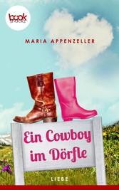 Ein Cowboy im Dörfle (Kurzgeschichte, Liebe)