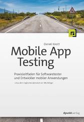Mobile App Testing - Praxisleitfaden für Softwa...