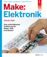 Make: Elektronik - Eine unterhaltsame Einführun...