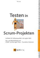 Testen in Scrum-Projekten. Leitfaden für Softwa...