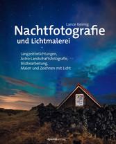 Nachtfotografie und Lichtmalerei - Langzeitbeli...