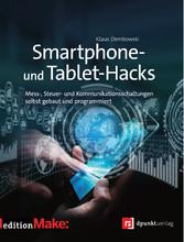 Smartphone- und Tablet-Hacks - Mess-, Steuer- u...