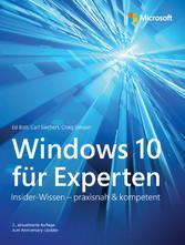 Windows 10 für Experten - Insider-Wissen - prax...