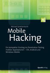 Mobile Hacking - Ein kompakter Einstieg ins Pen...