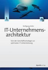 IT-Unternehmensarchitektur - Von der Geschäftss...
