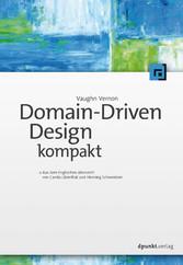 Domain-Driven Design kompakt - Aus dem Englisch...