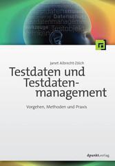 Testdaten und Testdatenmanagement - Vorgehen, M...