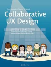 Collaborative UX Design - Lean UX und Design Th...