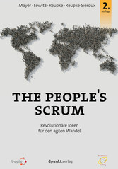 The Peoples Scrum - Revolutionäre Ideen für den...