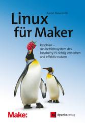 Linux für Maker - Raspbian - das Betriebssystem...