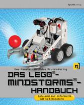 Das LEGO®-Mindstorms®-Handbuch - Spielend zur I...