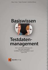 Basiswissen Testdatenmanagement - Aus- und Weit...