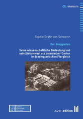 Der Berggarten - Seine wissenschaftliche Bedeut...