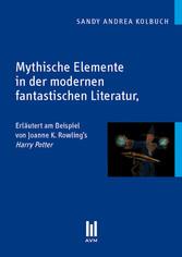 Mythische Elemente in der modernen fantastische...