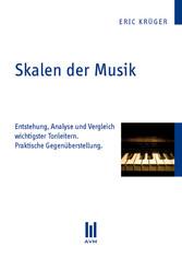 Skalen der Musik - Entstehung, Analyse und Verg...