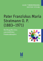 Pater Franziskus Maria Stratmann O. P. (1883-19...