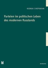 Parteien im politischen Leben des modernen Russ...