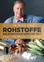 Rohstoffe - Der attraktivste Markt der Welt - W...