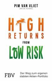 High Returns from Low Risk - Der Weg zum eigene...